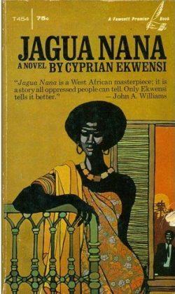 Jagua Nana. Cyprian Ekwensi.