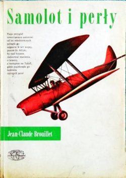Samolot i perły. Jean-Claude Brouillet.