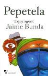 Tajny agent Jaime Bunda. Pepetela.