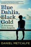 blue dahlia black gold