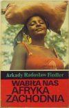 wabiła nas afryka zachodnia