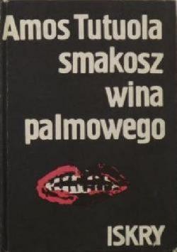 smakosz wina palmowego
