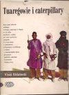 tuaregowie i caterpillary